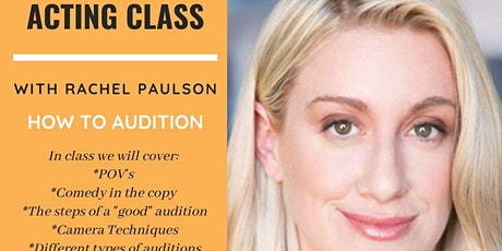 Commercial Class With Rachel Paulson- How To Audition tickets