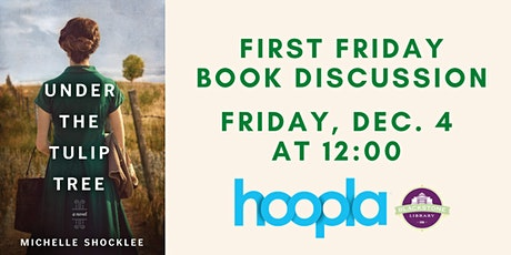 First Friday Book Discussion: Under the Tulip Tree tickets