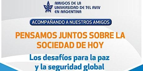 LOS DEFAFIOS PARA LA PAZ Y LA SEGURIDAD GLOBAL entradas