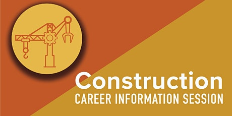 Construction Career Information Session tickets