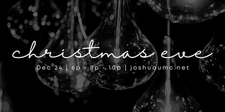 Christmas Eve in Joshua tickets
