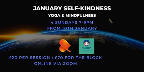 January Self-Kindness Sessions - Yoga & Mindfulness Online tickets