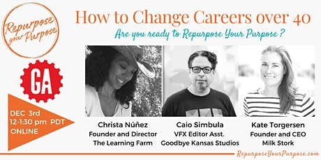 How to Change Careers over 40 tickets