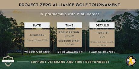 Project Zero Alliance Golf Tournament w/ PTSD Heroes tickets