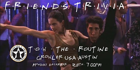 "Friends Trivia NYE ""The One with the Routine"" at Growler USA Austin tickets"