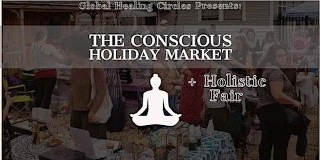 The Conscious Market + Holistic Fair - FREE Yoga and Sound Baths ! tickets