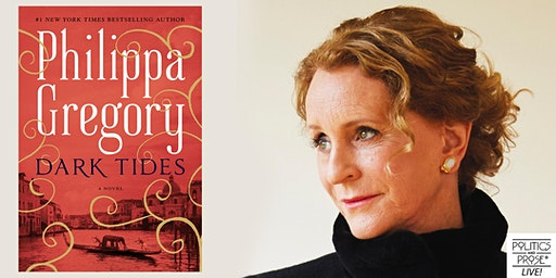 "Philippa Gregory: ""Dark Tides"""