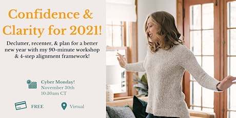 Confidence & Clarity for 2021 | Free workshop by Yes& tickets