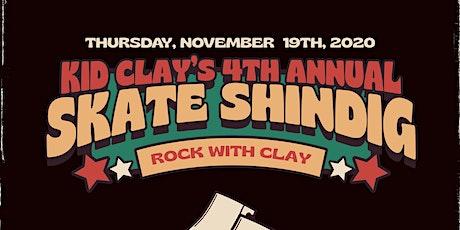 Kid Clay's 4th Annual Skate Shindig tickets