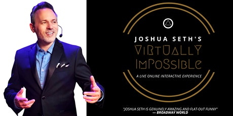 Joshua Seth's Virtually Impossible tickets