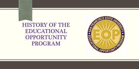 History of the Educational Opportunity Program tickets