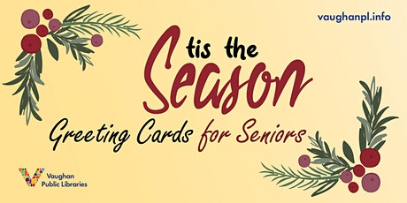 'Tis the Season: Greeting Cards for Seniors tickets