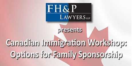 Immigration Workshop - Options for Family Sponsorship tickets