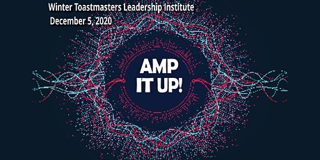 Toastmasters Leadership Institute Amp It Up! tickets