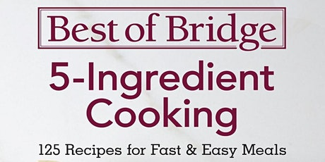 Cook the Book! – Best of Bridge 5-Ingredient Cooking by Emily Richards tickets