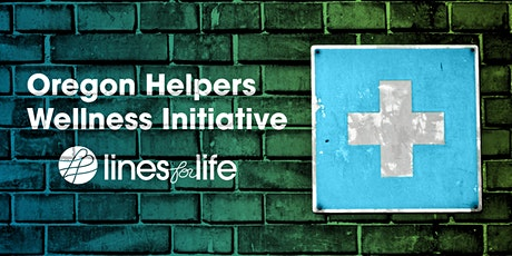 Oregon Helpers Virtual Wellness Room tickets