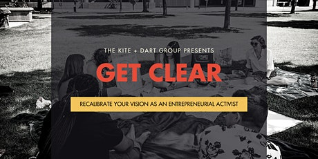 Get Clear: Recalibrate Your Vision as an Entrepreneurial Activist tickets
