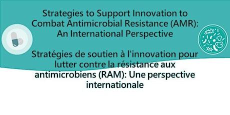Innovation to Combat AMR. L'innovation au service de la lutte contre la RAM tickets