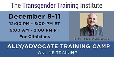 Ally/Advocate Training Camp- For Clinicians - ONLINE - Dec 9-11 tickets
