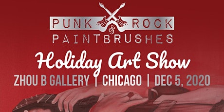 PUNK ROCK & PAINTBRUSHES HOLIDAY ART SHOW tickets