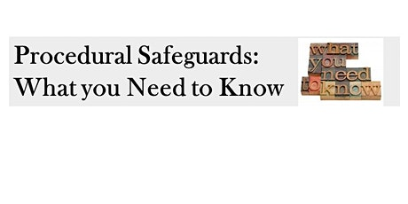 Procedural Safeguards: What You Need To Know tickets