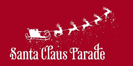 2020 Santa Claus Parade - Vehicle Tickets - Select your arrival time! tickets