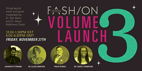 Fashion Studies Volume 3 Launch tickets
