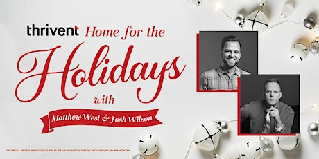 Home for the Holidays with Matthew West and Josh Wilson tickets