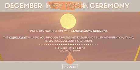 DECEMBER NEW MOON CEREMONY tickets