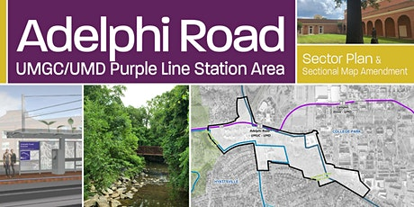 Adelphi Road-UMGC/UMD Purple Line Station Area Sector Plan tickets