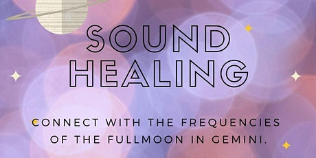 Guided Sound Healing for the Full Moon Lunar Eclipse in Gemini tickets