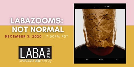 """LABA East Bay presents LABAzooms: """"Not Normal"""" tickets"""