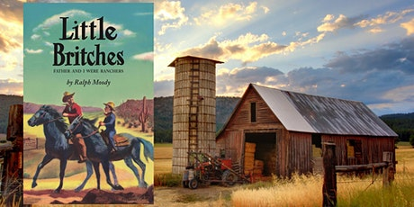 The LitWits Workshop on LITTLE BRITCHES:  FATHER AND I WERE RANCHERS tickets