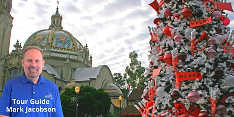 Christmastime in San Diego's Historic Balboa Park: In-Person Walking Tour tickets