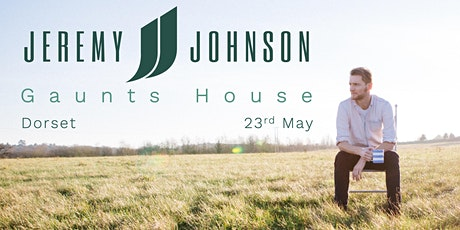 Jeremy Johnson | Gaunts House tickets