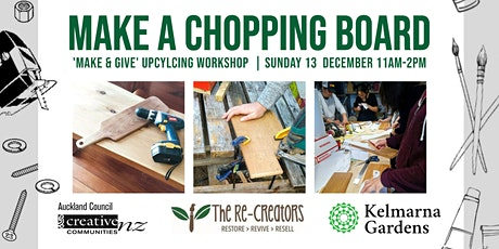 Make a Chopping Board, with the Re-Creators tickets
