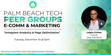 E-COMM & MKTG PEER GROUP | 'Instagram Analytics & Page Optimization' Tickets