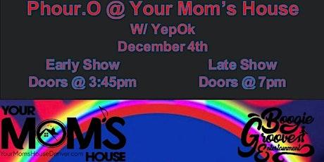 Phour Point O w/ YepOk (Early Show) tickets