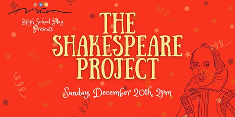 MoCo Arts High School Play 'The Shakespeare Project' tickets