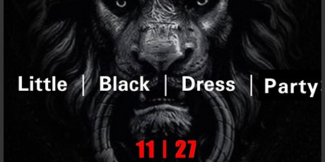 Little BLACK Dress PARTY IV tickets