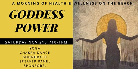 GODDESS POWER: A Morning of Health & Wellness tickets