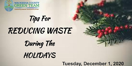 Reducing Waste During the Holidays tickets