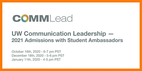 UW Communication Leadership 2021 Admissions with Student Ambassadors tickets