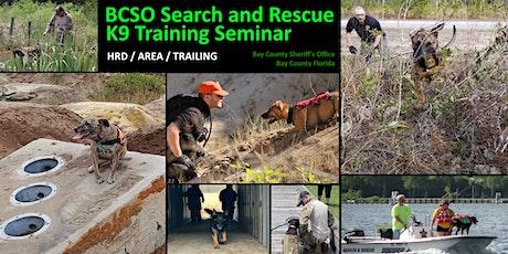2021 SAR K9 Training -  Trailing, HRD & Area Search Seminar tickets