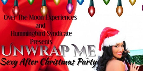 Unwrap Me -Sexy After Christmas Party tickets