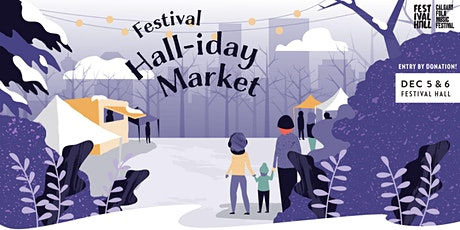 Festival Hall-iday Market tickets