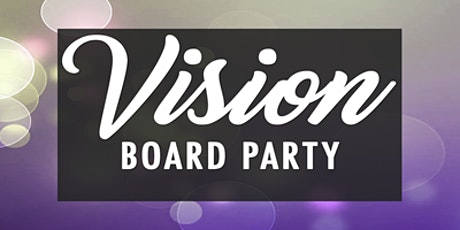 High Vibrations Virtual Vision Board Party! tickets