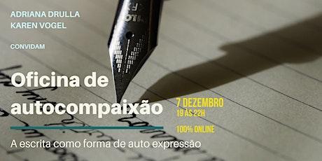 Oficina de  autocompaixão: a escrita como forma de auto expressão bilhetes