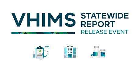VHIMS statewide report release event tickets