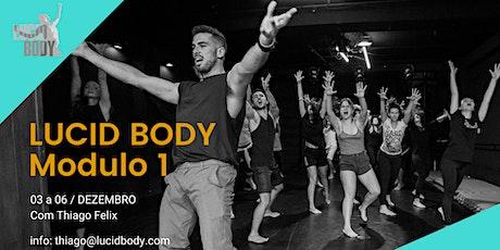 Lucid Body Brasil Módulo 01 ingressos